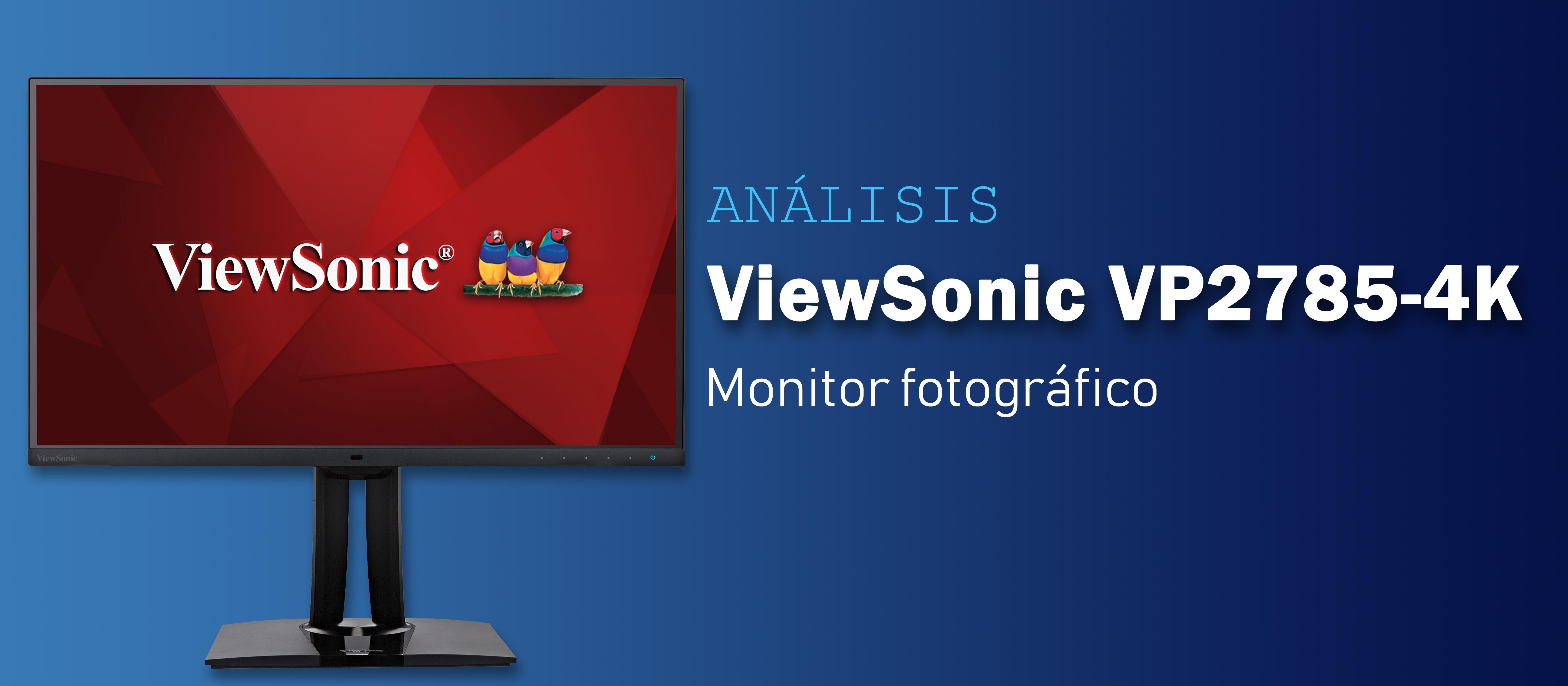 Análisis monitor ViewSonic VP2785-4K